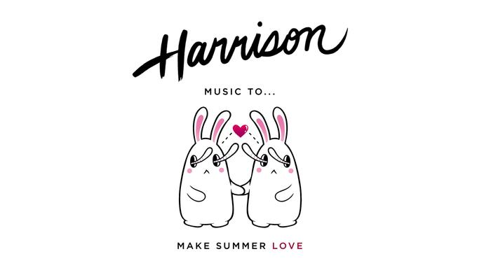 harrison: music to... make summer love