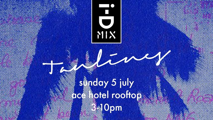 come to our i-D mix rooftop party at the ace hotel london