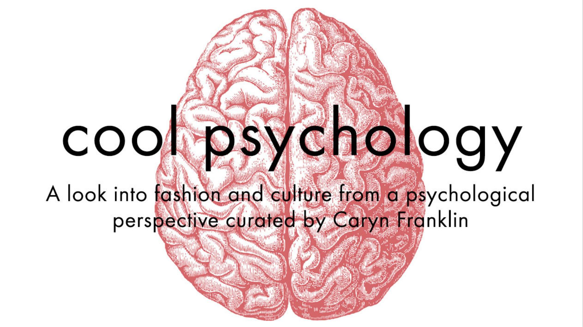 cool psychology: a look into fashion from a psychological perspective