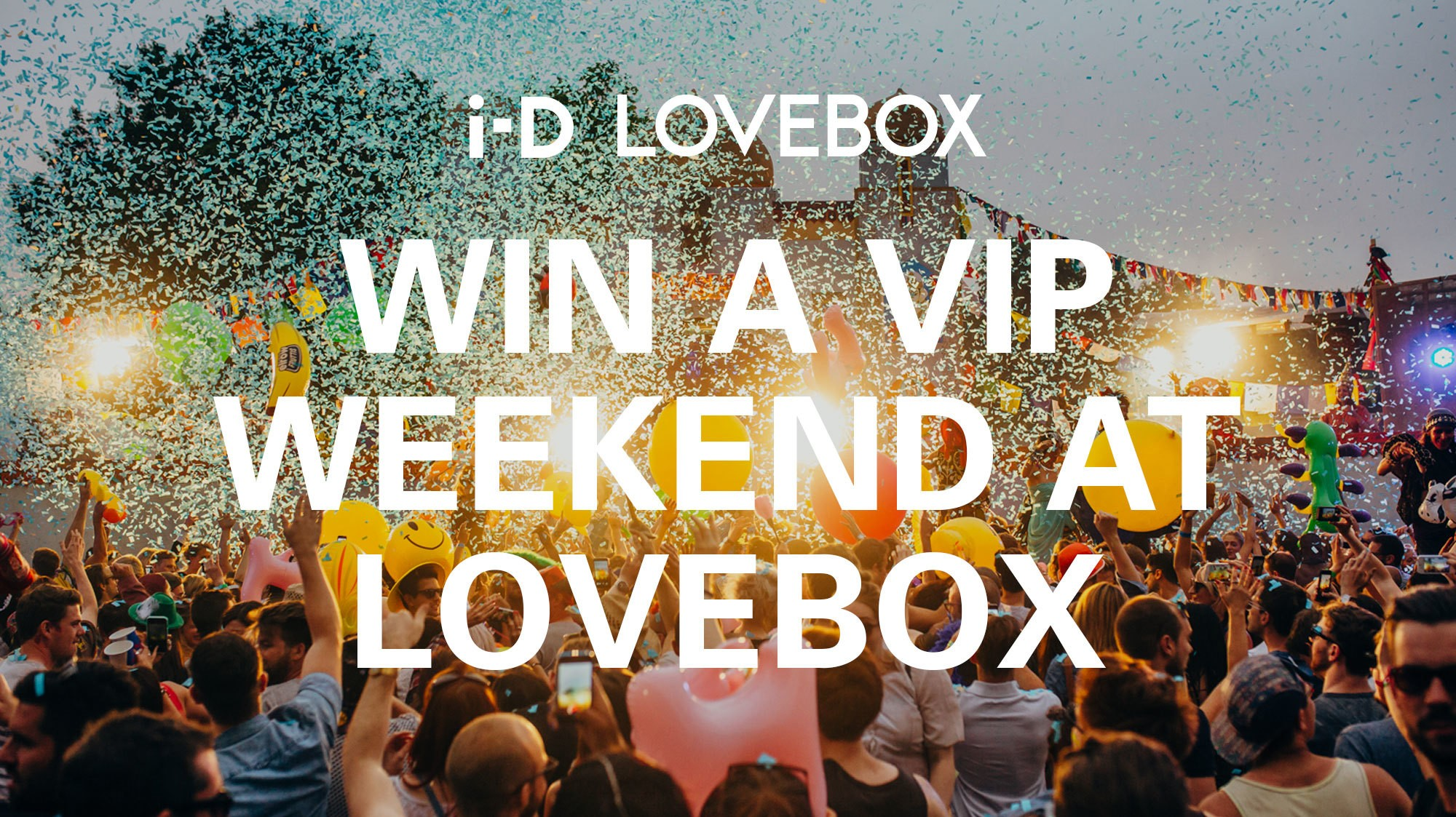 win a vip weekend at lovebox with i-D